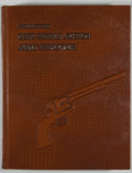 Books:First Editions, Ron Graham, John A. Kopec, and C. Kenneth Moore. INSCRIBED. AStudy of the Colt Single Action Army Revolver. [Dallas...