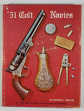 Books:First Editions, Nathan L. Swayze. '51 Colt Navies. [Yazoo City]: [Gun Hill],[1967]. First edition. Quarto. Publisher's binding and ...