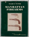 Books:First Editions, Waldo E. Nutter. Manhattan Firearms. Harrisburg: Stackpole,[1958]. First edition. Quarto. Publisher's binding a...