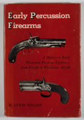 Books:First Editions, Lewis Winant. Early Percussion Firearms. New York: WilliamMorrow, 1959. First edition. Octavo. Publisher's binding ...