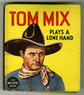 Books:Miscellaneous, Big Little Book #1173 Tom Mix Plays a Lone Hand (Whitman, 1935) Condition: VF+....
