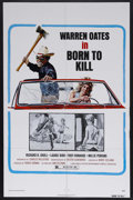 "Movie Posters:Drama, Born to Kill (New World Pictures, 1975). One Sheet (27"" X 41""). Drama. Starring Warren Oates, Richard B. Shull, Harry Dean S..."