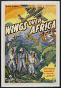 "Movie Posters:Adventure, Wings Over Africa (Classic Pictures, R-1940s). One Sheet (27"" X41""). Adventure. Starring Joan Gardner, Ian Colin, James Har..."