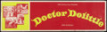 "Movie Posters:Fantasy, Doctor Dolittle (20th Century Fox, 1968). Banner (24"" x 82""). Fantasy.. ..."