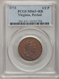 Colonials, 1773 1/2P Virginia Halfpenny, Period MS63+ Red and Brown PCGS. N.25-M, W-1580, R.2....