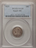Bust Dimes: , 1829 10C Small 10C VG10 PCGS. PCGS Population (3/231). NGC Census:(2/249). Mintage: 770,000. Numismedia Wsl. Price for pro...