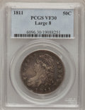 Bust Half Dollars: , 1811 50C Large 8 VF30 PCGS. PCGS Population (8/313). NGC Census:(18/522). Mintage: 1,203,644. Numismedia Wsl. Price for pr...