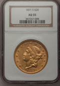 Liberty Double Eagles: , 1871-S $20 AU55 NGC. NGC Census: (317/523). PCGS Population(96/112). Mintage: 928,000. Numismedia Wsl. Price for problem f...