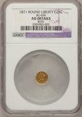 California Fractional Gold, 1871 25C Liberty Round 25 Cents, BG-838, R.2,--Bent--NGC Details.AU. NGC Census: (0/49). PCGS Population (10/401). (#106...