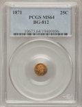 California Fractional Gold: , 1871 25C Liberty Round 25 Cents, BG-812, Low R.5, MS64 PCGS. PCGSPopulation (15/12). NGC Census: (1/2). (#10673)...