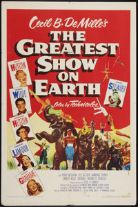 "The Greatest Show On Earth (Paramount, 1952). One Sheet (27"" X 41""). Drama"