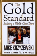 Books:Signed Editions, Mike Krzyzewski.Signed. The Gold Standard. Building a World-Class Team. ...