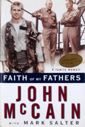 Books:Signed Editions, John McCain. Signed. Faith of My Fathers. ...