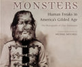 Books:First Editions, [Michael Mitchell, editor]. Monsters. Human Freaks inAmerica's Gilded Age. The Photographs of Chas. Eisenmann....
