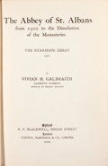 Books:First Editions, Vivian H. Galbraith. The Abbey of St. Albans....