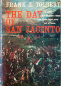 Books:First Editions, Frank X. Tolbert. The Day of San Jacinto....