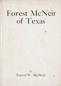 Books:First Editions, Forest W. McNeir. Forest McNeir of Texas....