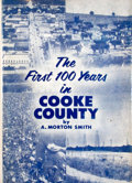 Books:First Editions, A. Morton Smith. The First 100 Years in Cooke County....