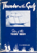 Books:First Editions, C. L. Douglas. Thunder on the Gulf. Story of the TexasNavy....