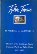 Books:First Editions, William A. Albaugh III. Tyler, Texas, C. S. A....