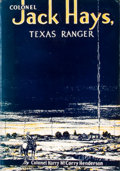 Books:First Editions, Colonel Marry McCorry Henderson. Colonel Jack Hays, TexasRanger....