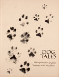 Books:First Editions, Walter E. Long. Dog Tales....