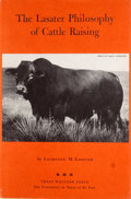 Books:First Editions, Laurence M. Lasater. The Lasater Philosophy of CattleRaising....