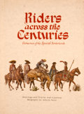 Books:First Editions, Jose Cisneros. Riders across the Centuries. Horsemen of theSpanish Borderlands....