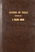 Books:First Editions, [J. Frank Dobie, editor]. Legends of Texas. Publications ofthe Texas Folk-Lore Society....