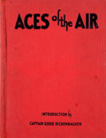 Books:First Editions, [Captain Eddie Rickenbacker, Introduction by]. Aces of theAir....