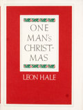 Books:Signed Editions, Leon Hale. Signed. One Man's Christ-Mas....