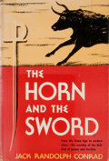 Books:First Editions, Jack Randolph Conrad. The Horn and the Sword....
