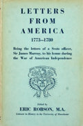 Books:First Editions, Sir James Murray. Letters from America 1773-1780. ...