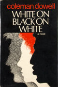 Books:First Editions, Coleman Dowell. White on Black on White. ...