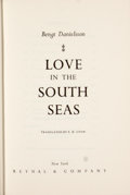 Books:First Editions, Bengt Danielsson. Love in the South Seas....