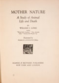 Books:First Editions, William J. Long. Mother Nature. A Study of Animal Life andDeath....