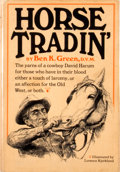 Books:First Editions, Ben K. Green. Horse Tradin'....