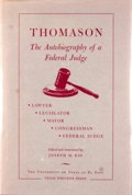 Books:Signed Editions, Ewing Thomason. Signed by designer Carl Hertzog. Thomason The Autobiography of a Federal Judge....