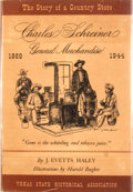 Books:Signed Editions, J. Evetts Haley. Signed. Charles Schreiner General Merchandise. Story of a Country Store....