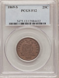 Seated Quarters: , 1869-S 25C Fine 12 PCGS. PCGS Population (2/49). NGC Census:(0/19). Mintage: 76,000. Numismedia Wsl. Price for problem fre...