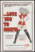 """Movie Posters:Adult, Love You to Death (Alpha Blue, 1977). One Sheet (28"""" X 42""""). Adult.. ..."""
