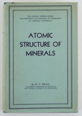 Books:First Editions, W. L. Bragg. Atomic Structure of Minerals....