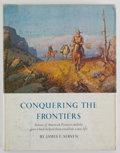 Books:First Editions, James E. Serven. Conquering the Frontiers....