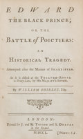 Books:Fiction, William Shirley. Edward the Black Prince; or, the Battle ofPoictiers: An Historical Tragedy. London: J. and R. ...