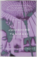 Books:First Editions, Junichiro Tanizaki. The Reed Cutter and Captain Sigemoto'sMother. Two Novellas....