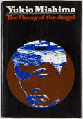 Books:First Editions, Yukio Mishima. The Decay of the Angel....