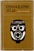 Books:First Editions, George Peter Murdock. Ethnographic Atlas. [Pittsburgh]:University of Pittsburgh Press, [1967]. First edition. Octav...
