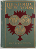Books:First Editions, [Maud Wilder Goodwin, editor]. Historic New York. Being theFirst Series of the Half Moon Papers....