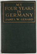 Books:First Editions, James W. Gerard. My Four Years in Germany....