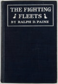Books:First Editions, Ralph D. Paine. The Fighting Fleets. Five Months of ActiveService with the American Destroyers and Their Allies i...